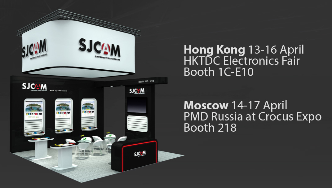 SJCAM at PMD Moscow and HKTDC Hong Kong.