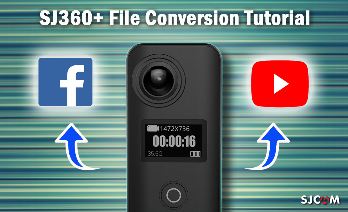 sj360 conversion transcoding tutorial sjcam official website